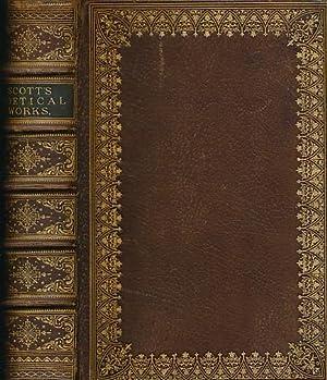 The Poetical Works of Sir Walter Scott: Scott, Walter; Lockhart,