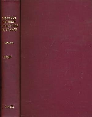 Nouvelle Collection des Mémoires Pour Servir A: Michaud, MM; Poujoulat