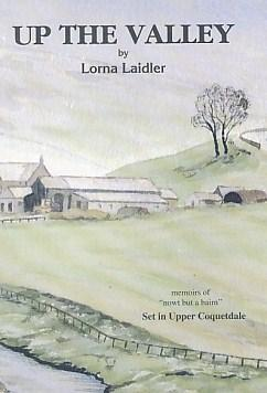 Up the Valley. 'Memoirs of Nowt but: Laidler, Lorna