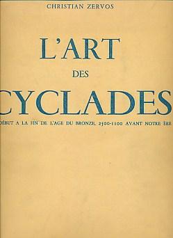 L'Art des Cyclades du Début a La: Zervos,Christian
