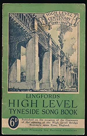 Lingfords High Level Tyneside Song Book: Anon