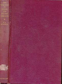 The Wool Trade in Tudor and Stuart England: Bowden, Peter J