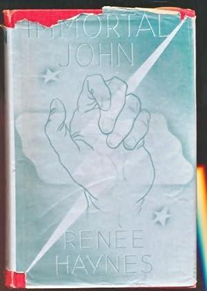 Immortal John: Haynes, Renée
