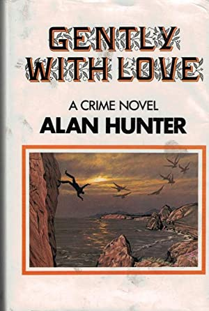 Gently with Love: Hunter, Alan