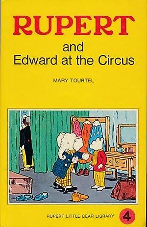 Rupert and Edward at the Circus. Rupert: Tourtel, Mary