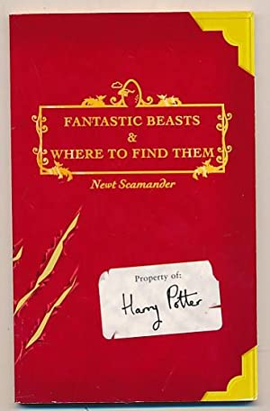 Fantastic Beasts and Where to Find Them.: Rowling, J K