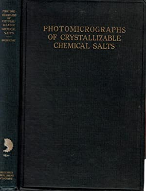 Photomicrographs of Crystallizable Chemical Salts: Doubleday, Arthur W