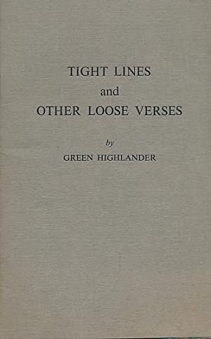 Tight Lines and Other Loose Verses: Highlander, Green