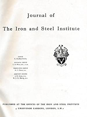 The Journal of the Iron and Steel Institute. Volume 191. 1959, Part 1: Headlam-Moray, K [ed.]