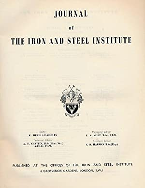 The Journal of the Iron and Steel Institute. Volume 168. 1951, Part 2: Headlam-Moray, K [ed.]