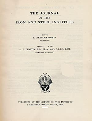 The Journal of the Iron and Steel Institute. Volume 153. 1946 part 1: Headlam-Moray, K [ed.]