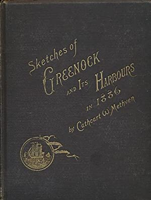 Sketches of Greenock and its Harbours in 1886: Methven, Cathcart W