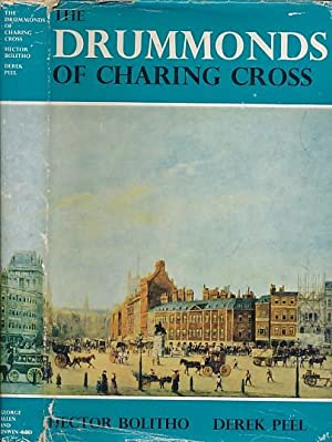 The Drummonds of Charing Cross: Bolitho, Hector & Peel, Derek