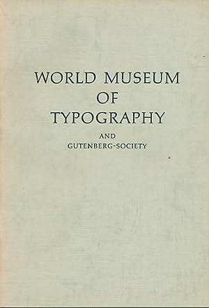 World Museum of Typography and International Gutenberg-Gesellschaft: Ruppel, Aloys; Meinecke, Dora ...