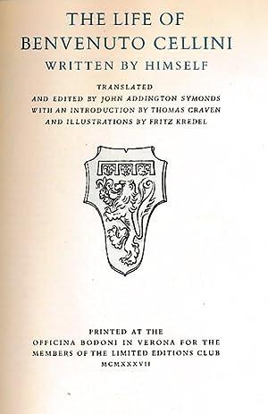 The Life of Benvenuto Cellini. Written by: Cellini, Benvenuto; Addington,