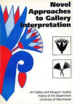 Novel Approaches to Gallery Interpretation: History of Art Department, University of Manchester