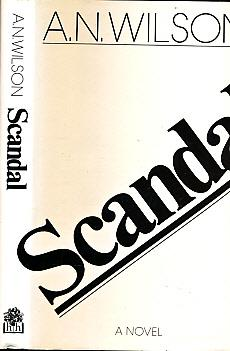 Scandal, or Priscilla's Kindness: Wilson, A N