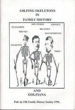 Golfing Skeletons in Family History and Golfiana: Editor
