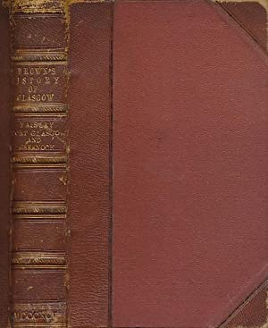 History of Glasgow and of Paisley, Greenock: Brown, Andrew