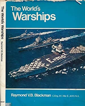 The World's Warships. Fourth and Completely Revised: Blackman, Raymond V