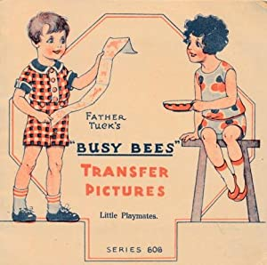 """Father Tuck's """"Busy Bees"""" Transfer Pictures. Little: Tuck, Father"""