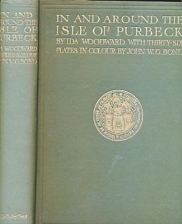 In and Around the Isle of Purbeck: Woodward, Ida; Bond,