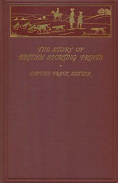 The Story of British Sporting Prints: Siltzer, Frank