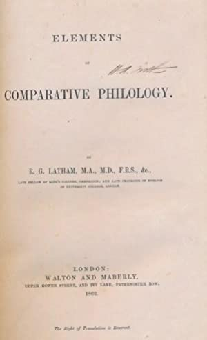 Elements of Comparative Philology: Latham, R G
