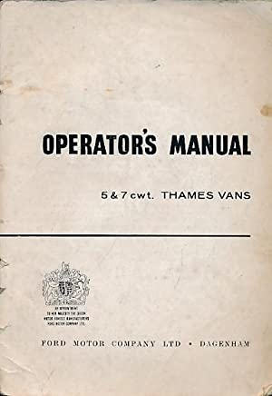 Thames Vans 5 & 7 cwt. Operator's Manual: Ford Motor Company