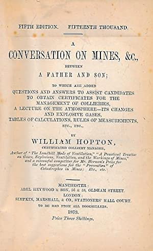 A Conversation on Mines etc Between a Father and Son; To which are Added Questions and Answers to ...
