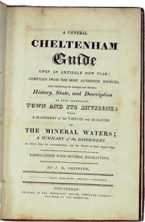 A General Cheltenham Guide Upon an Entirely New Plan Compiled from the Most Authentic Sources and ...
