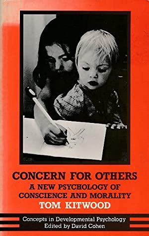 Concern for Others, A New Psychology of: Kitwood, Tom