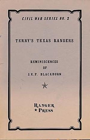 Terry's Texas Rangers. Reminiscences of J.K.P. Blackburn: Blackburn, J K