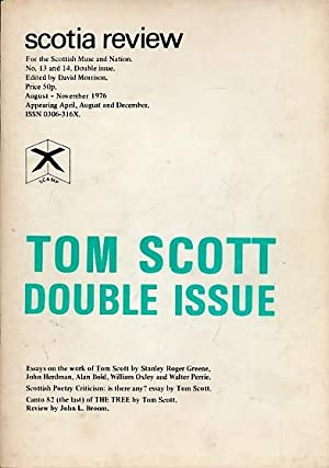 Scotia Review No. 13 and 14. Tom Scott Double Issue. Signed Copy: Morrison, David [ed]