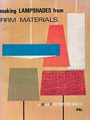 Making Lampshades from Firm Materials: M & F Products