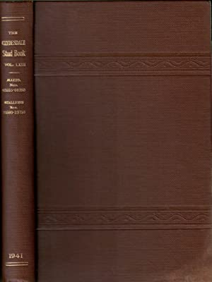 The Clydesdale Stud Book. Volume 63. 1941: Clydesdale Horse Society