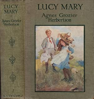Lucy Mary, Or The Cobweb Cloak: Herbertson, Agnes Grozier; Tarrant, Margeret W [Illust.]