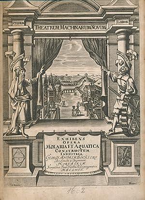Theatrum Machinarum Novum Exhibens Aquarias, Alatas, Iumenrarias,: Böekler, George Andreas