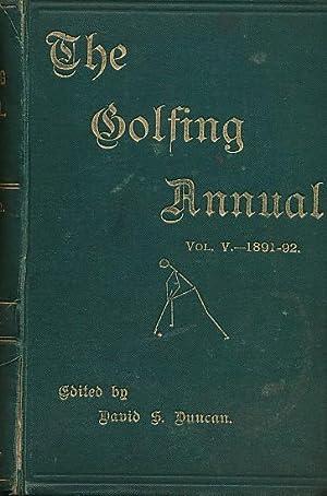 The Golfing Annual 1891-92. Volume 5: Duncan, David Scott [ed.]