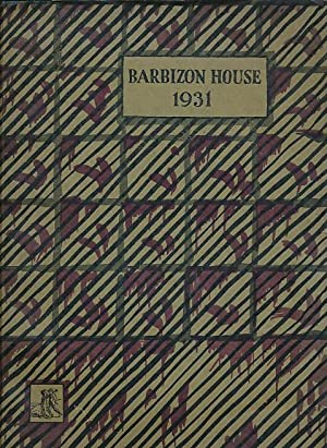 Barbizon House: An Illustrated Record. 1931. Signed copy: Thomson, Lockett [ed.]