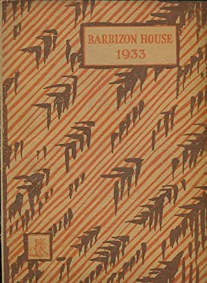 Barbizon House: An Illustrated Record. 1933. Signed copy: Thomson, Lockett [ed.]