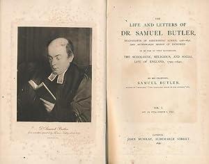 The Life and Letters of Dr. Samuel Butler. 2 volume set: Butler, Samuel