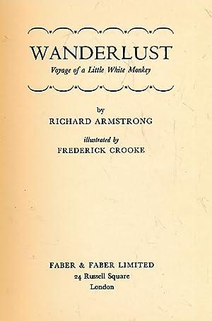 Wanderlust: Voyage of a Little White Monkey: Armstrong, Richard; Crooke, Frederick [illus.]