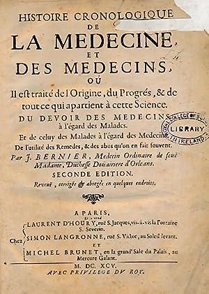 Histoire Cronologique de la Medecine, et des Medecins, oú Il est traité de L'...