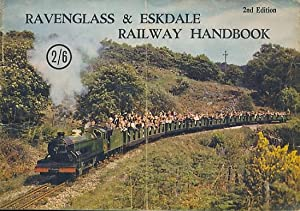 The Ravenglass & Eskdale Railway Handbook. Second Edition: Webb, David R [ed.]