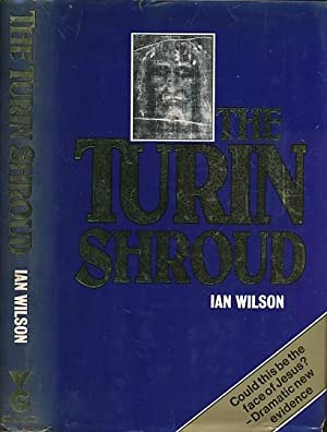 The Turin Shroud: Wilson, Ian