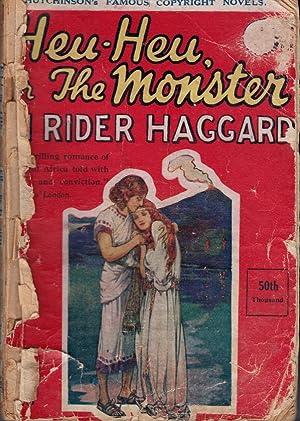 Heu-Heu, or the Monster. [Allan Quartermain]: Haggard, H Rider