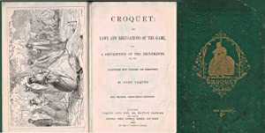 Croquet: The Laws and Regulations of the Game, with a Description of the Implements Etc. Tc: Jaques...