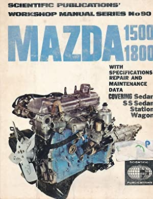 Mazda 1500 1800 With Specifications repair and: Scientific Publications