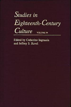Studies in Eighteenth-Century Culture, Volume 34: Ingrassia, C; Ravel, J S [eds.]